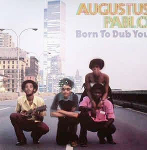 Augustus Pablo<br>Born To Dub You<br>LP